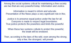 Role of Information & Justice in a Free Society